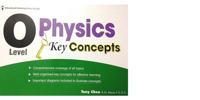 O Level Physics Key Concepts